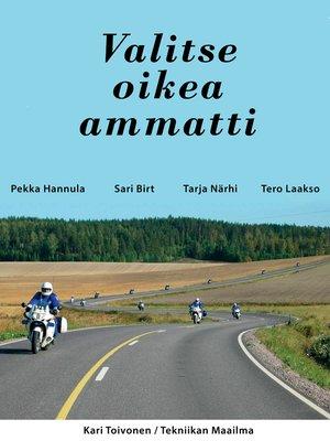 cover image of Valitse oikea ammatti