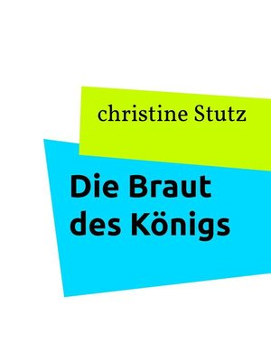cover image of Die Braut des Königs