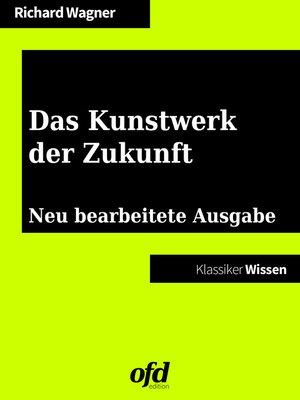 cover image of Das Kunstwerk der Zukunft