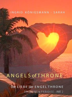 cover image of Dreaming to Paradise--Die Liebe der Engel Throne