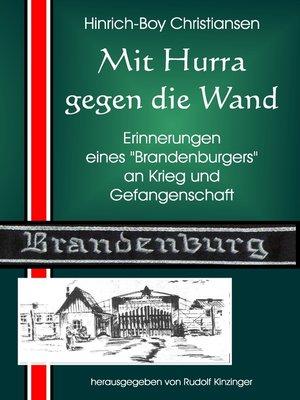 cover image of Mit Hurra gegen die Wand