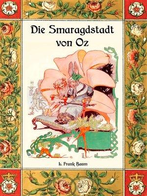 cover image of Die Smaragdstadt von Oz--Die Oz-Bücher Band 6