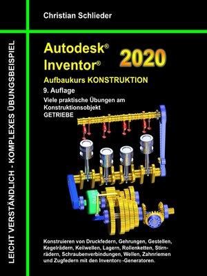 cover image of Autodesk Inventor 2020--Aufbaukurs Konstruktion