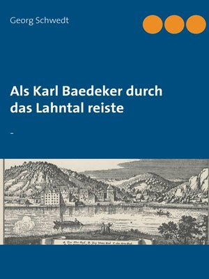 cover image of Als Karl Baedeker durch das Lahntal reiste
