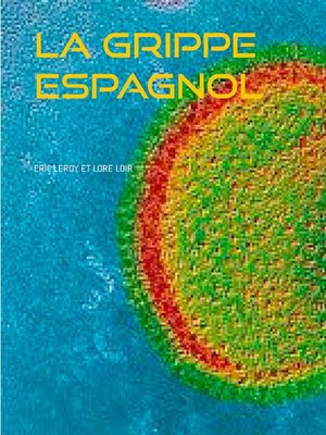 cover image of La grippe espagnol