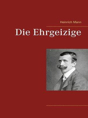 cover image of Die Ehrgeizige