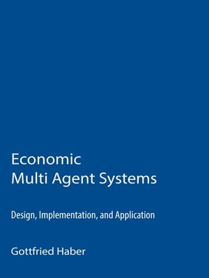 cover image of Economic Multi Agent Systems