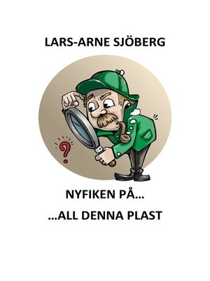 cover image of Nyfiken på all denna plast