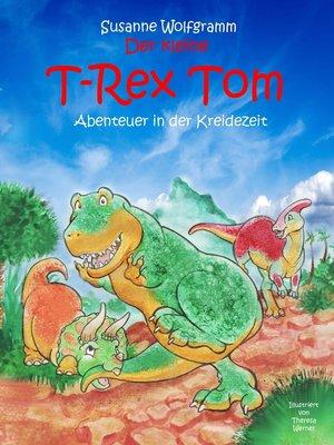 cover image of Der kleine T-Rex Tom
