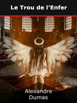 cover image of Le Trou de l'Enfer