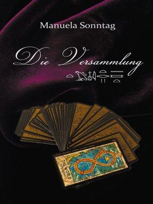 cover image of Die Versammlung