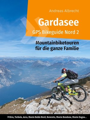 cover image of Gardasee GPS Bikeguide Nord 2