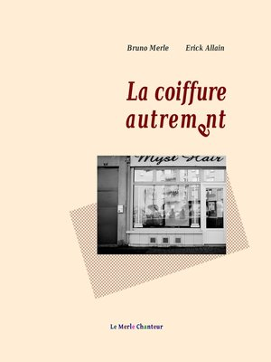cover image of La coiffure autrement