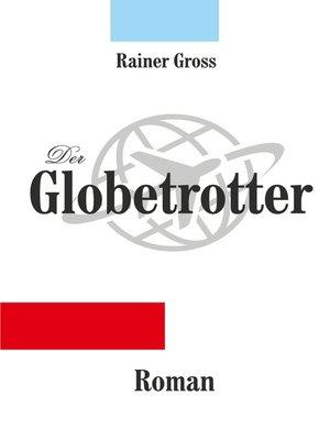 cover image of Der Globetrotter