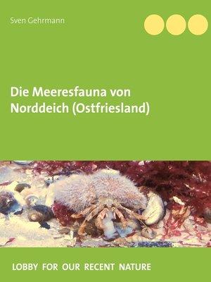 cover image of Die Meeresfauna von Norddeich (Ostfriesland)