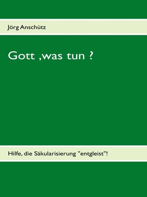 cover image of Gott, was tun ?