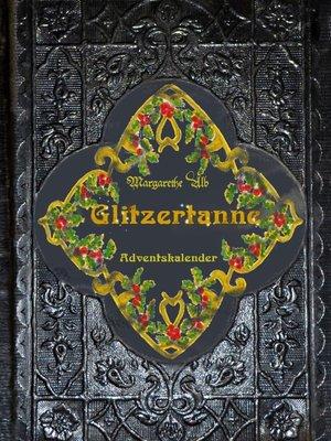 cover image of Glitzertanne