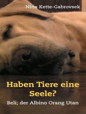 cover image of Haben Tiere eine Seele?