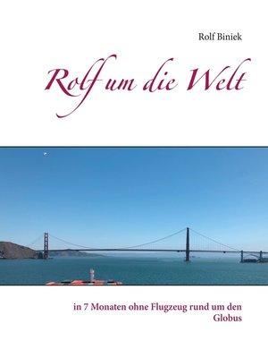 cover image of Rolf um die Welt