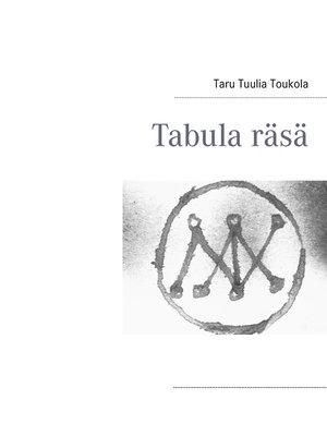 cover image of Tabula räsä