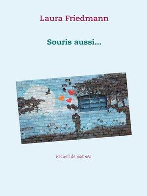 cover image of Souris aussi...