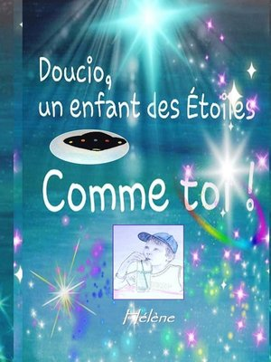 cover image of Doucio, un enfant des étoiles, comme toi