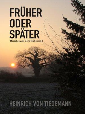 cover image of Früher oder Später