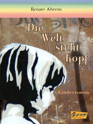 cover image of Die Welt steht Kopf