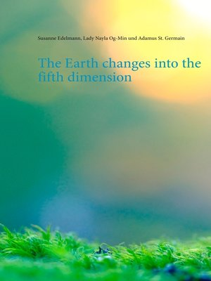 cover image of The Earth changes into the fifth dimension