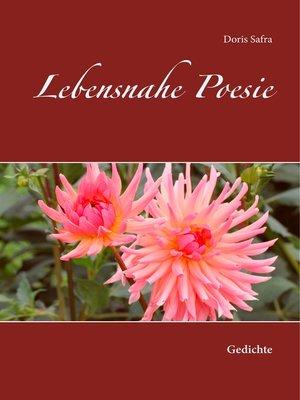 cover image of Lebensnahe Poesie