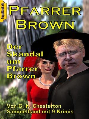 cover image of Der Skandal um Pfarrer Brown
