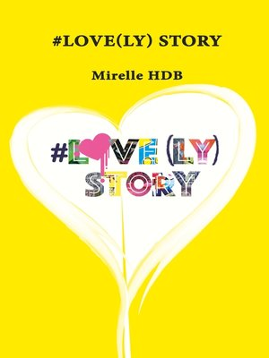 cover image of #Love(ly) Story