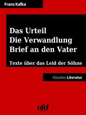 cover image of Das Urteil--Die Verwandlung--Brief an den Vater