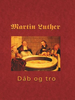 cover image of Martin Luther--Den hellige dåb
