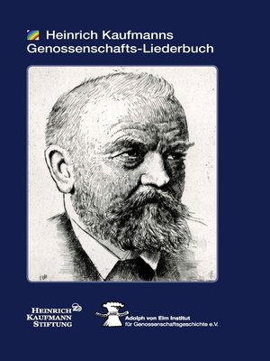 cover image of Heinrich Kaufmanns Genossenschafts-Liederbuch