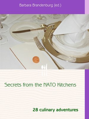 cover image of Secrets from the NATO Kitchens
