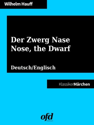 cover image of Der Zwerg Nase--Nose, the Dwarf