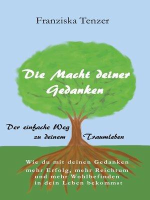 cover image of Die Macht deiner Gedanken