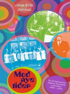 cover image of Mod nye tider