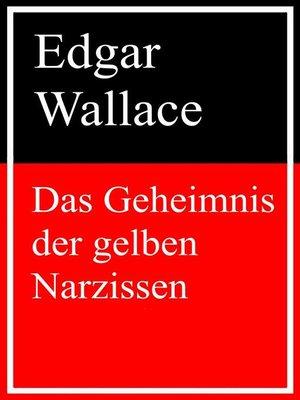 cover image of Das Geheimnis der gelben Narzissen