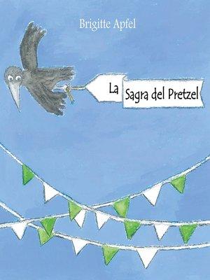 cover image of La Sagra del Pretzel