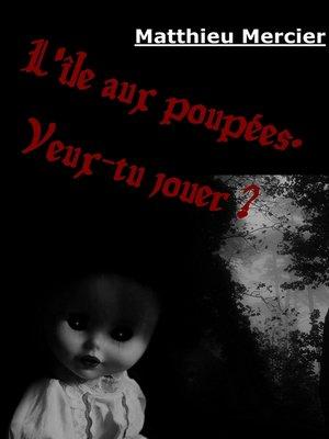 cover image of L'île aux poupées.