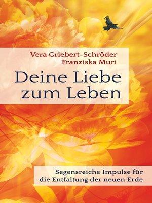 cover image of Deine Liebe zum Leben