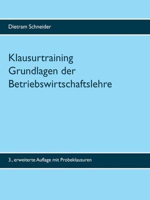 cover image of Klausurtraining Grundlagen der Betriebswirtschaftslehre