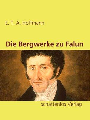 cover image of Die Bergwerke zu Falun