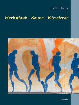 cover image of Herbstlaub--Sonne--Kieselerde