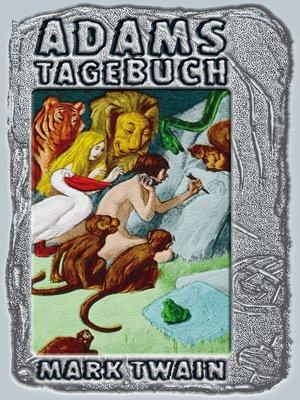 cover image of Adams Tagebuch