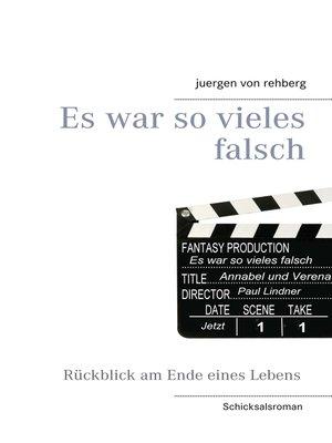 cover image of Es war so vieles falsch