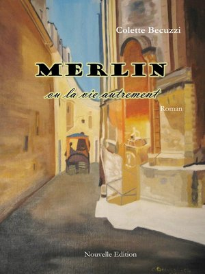 cover image of Merlin ou la vie autrement