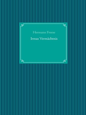 cover image of Irmas Vermächtnis